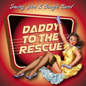 daddy to the rescue jump up boogie woogie